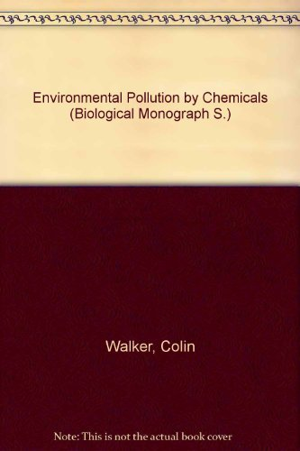 9780091079918: Environmental pollution by chemicals (Hutchinson biological monographs)
