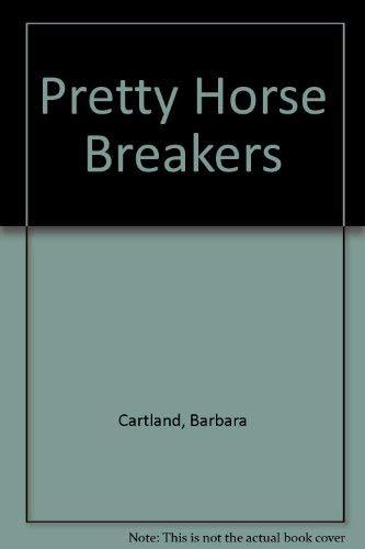 9780091080600: Pretty Horse Breakers