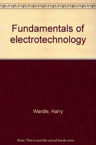 9780091082215: Fundamentals of electrotechnology