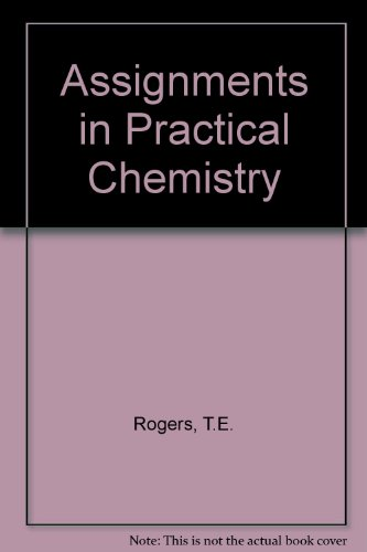 9780091082406: Assignments in Practical Chemistry
