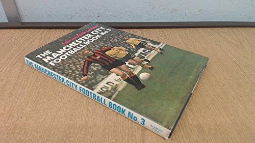 9780091083106: Manchester City Football Book No.3