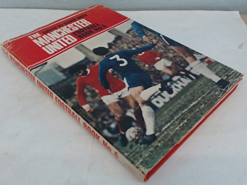 9780091083601: The Manchester United Football Book No. 6