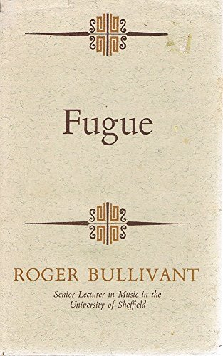 9780091084400: Fugue (Hutchinson university library. Music)