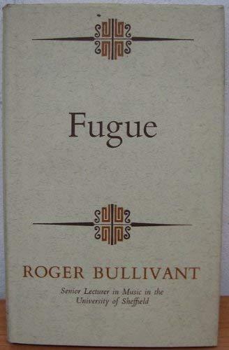 9780091084400: Fugue (Hutchinson university library. Music)