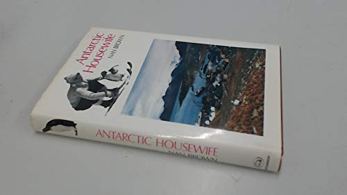 9780091085100: Antarctic Housewife