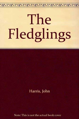 9780091085704: The Fledglings