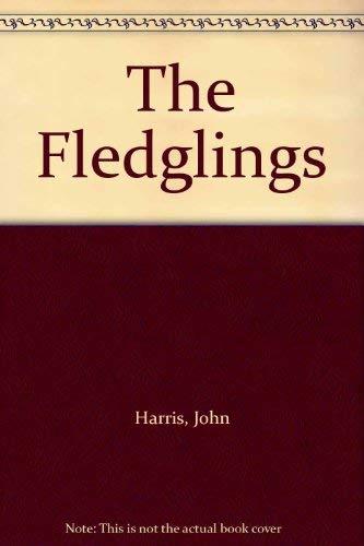 9780091085704: The Fledglings