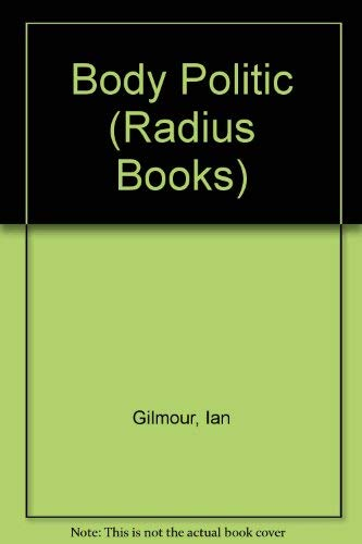 9780091086503: The body politic (Radius book)