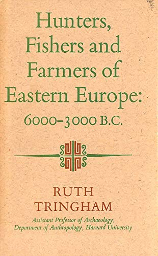 9780091087906: Hunters, fishers and farmers of Eastern Europe, 6000-3000 B.C