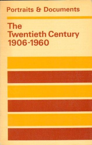 9780091091415: Portraits and Documents: Twentieth Century, 1906-60