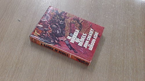 9780091093105: Rabble of Rebels by Ashe, Gordon