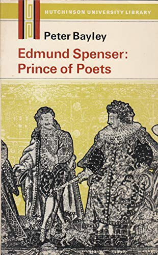 9780091093914: Edmund Spenser: Prince of Poets (University Library)