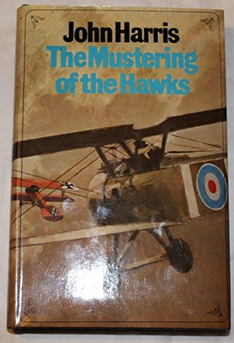 9780091094102: Mustering of the Hawks
