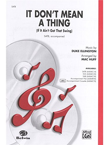 It Don't Mean a Thing (If It: Music by Duke