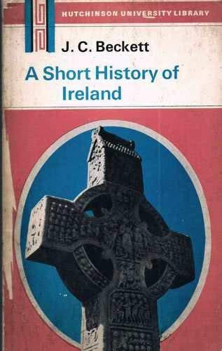 9780091096816: A short history of Ireland