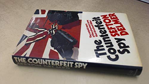 9780091097004: Counterfeit Spy