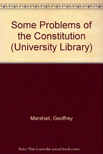 9780091099411: Some Problems of the Constitution (University Library)
