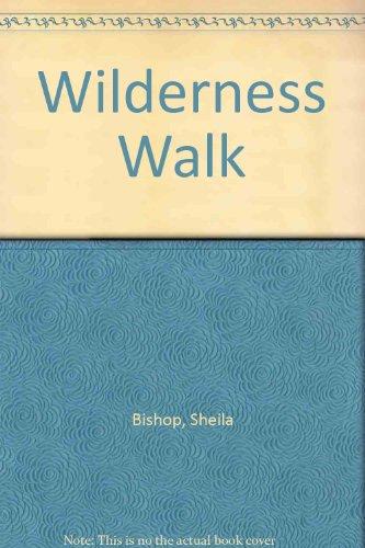 9780091100100: Wilderness Walk