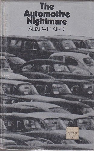 9780091104405: The automotive nightmare