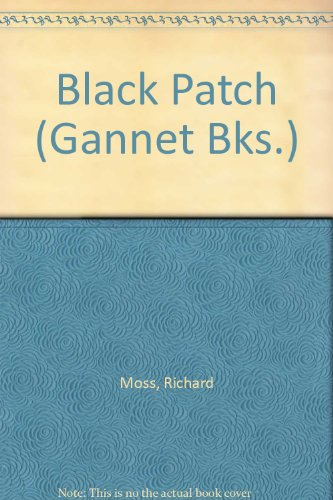 9780091105204: Black Patch (Gannet Books)