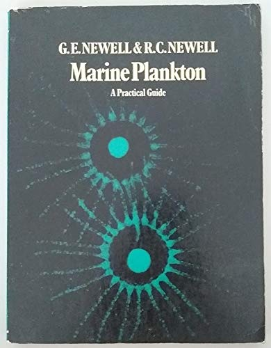 Marine Plankton a Practical Guide: Newell,G.E. & R.C.Newell