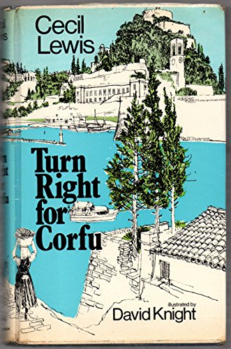 9780091105501: Turn Right for Corfu
