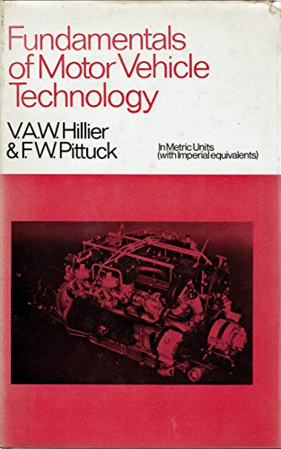 9780091107109: Fundamentals of Motor Vehicle Technology