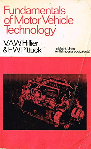 9780091107116: Fundamentals of motor vehicle technology