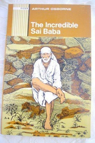 9780091109318: The incredible Sai Baba