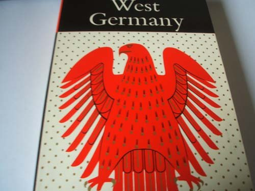 9780091111304: The government and politics of West Germany; (Hutchinson University library. Politics)
