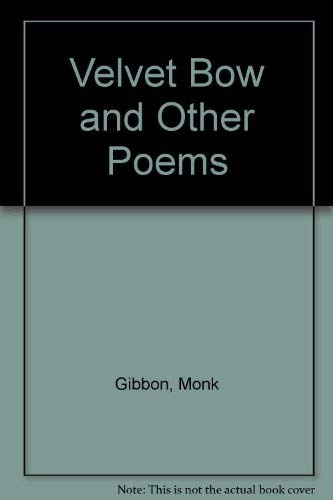 9780091112301: The velvet bow, and other poems