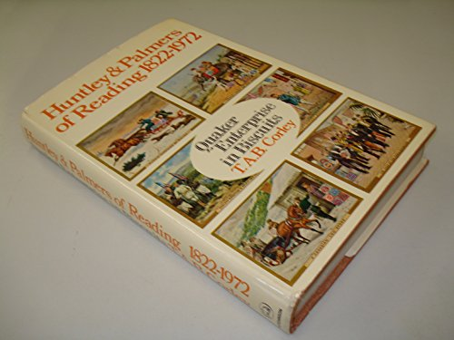 9780091113209: Huntley and Palmers of Reading, 1822-1972