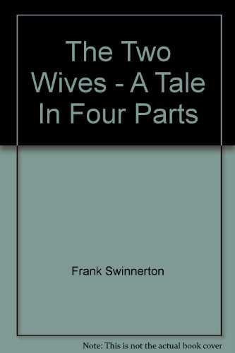 9780091113902: The Two Wives - A Tale In Four Parts