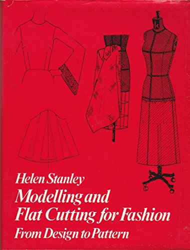 9780091117405: Modelling and flat cutting for fashion: from design to pattern