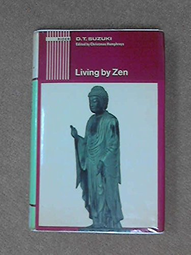 9780091118204: Living by Zen