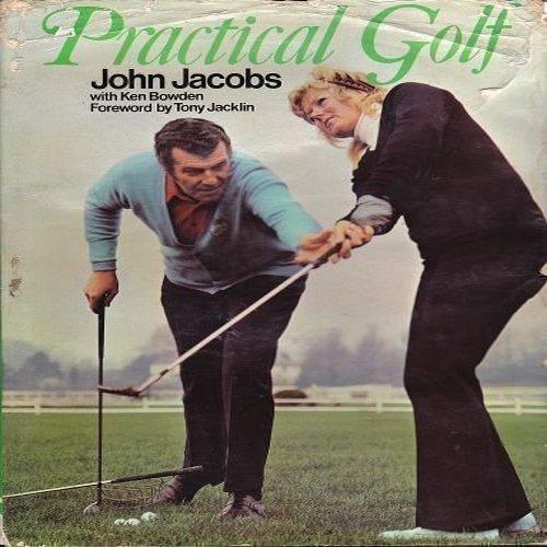 Practical Golf (0091122309) by John Jacobs; Ken Bowden
