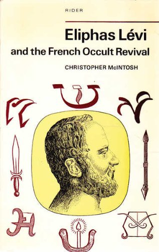 9780091122713: Eliphas Lévi and the French Occult Revival