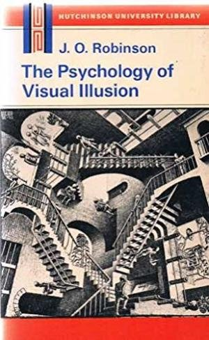 9780091122812: The Psychology of Visual Illusion (Hutchinson University Library. Psychology)