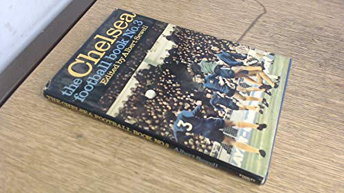 9780091125905: THE CHELSEA FOOTBALL BOOK NO. 3.