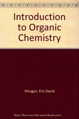 9780091128401: An introduction to organic chemistry: Aliphatic and alicyclic compounds
