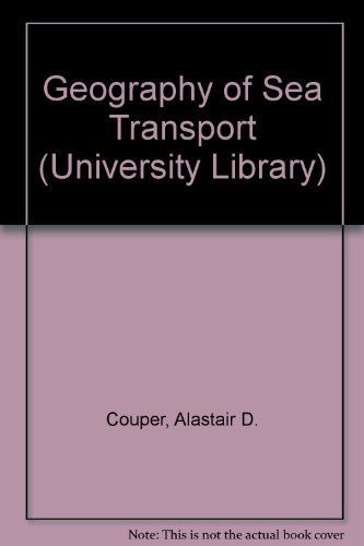 9780091128517: The geography of sea transport (Hutchinson university library: Geography)