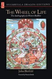 9780091134006: The wheel of life: The autobiography of a Western Buddhist