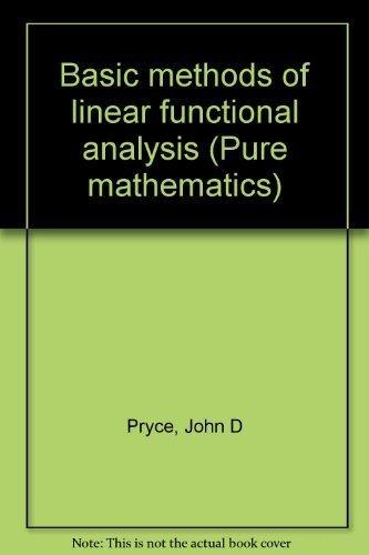 9780091134105: Basic Methods of Linear Functional Analysis (University Library)