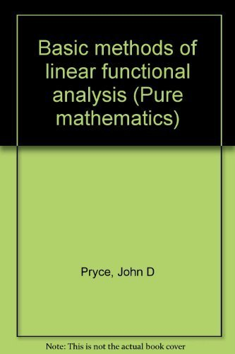 9780091134105: Basic Methods of Linear Functional Analysis (University Library)