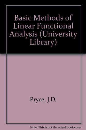 9780091134112: Basic Methods of Linear Functional Analysis (University Library)