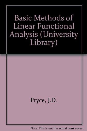 9780091134112: Basic Methods of Linear Functional Analysis (University Library)