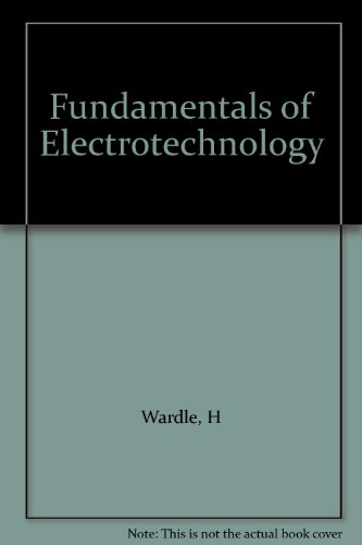 9780091134402: Fundamentals of Electrotechnology