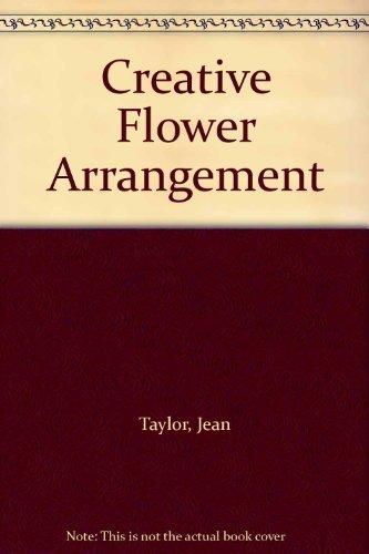 9780091136307: Creative Flower Arrangement