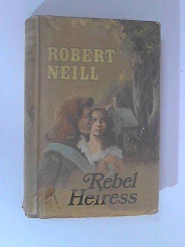 9780091136802: Rebel Heiress