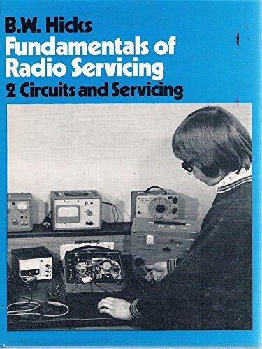 9780091137601: Fundamentals Of Radio Servicing: 2 Circuits And Servicing